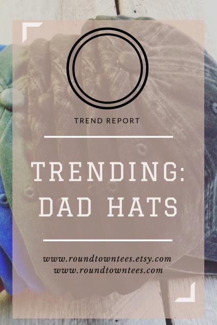 Trending: Dad Hats